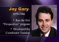 Jay Gary Perspectives Program developer
